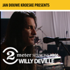 Jan Douwe Kroeske presents: 2 Meter Sessions #866 - Willy DeVille - EP - Willy DeVille