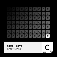 Can't Stand - TOUGH LOVE