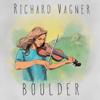 Boulder - Richard Vagner