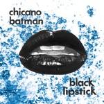 Chicano Batman - Scab