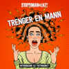 Staysman & Lazz & DJ Fistmagnet - Trenger En Mann artwork