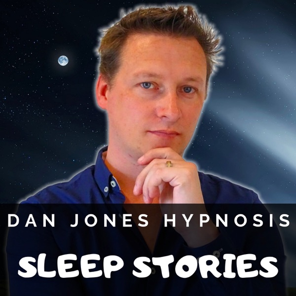 Dan Jones Hypnosis Sleep Stories – Podcast – Podtail
