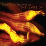 Andy Milne & Unison - Resolution
