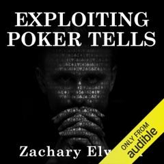 Exploiting Poker Tells (Unabridged)