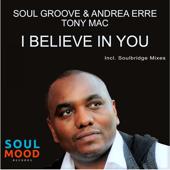 I Believe in You (feat. Tony Mac) [Soulbridge Mood Mix]