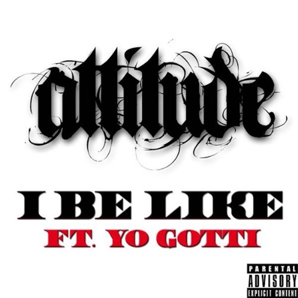 I Be Like - Single (feat. Yo Gotti) - Single