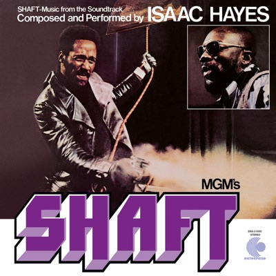 Shaft (Music From the Soundtrack) - Isaac Hayes