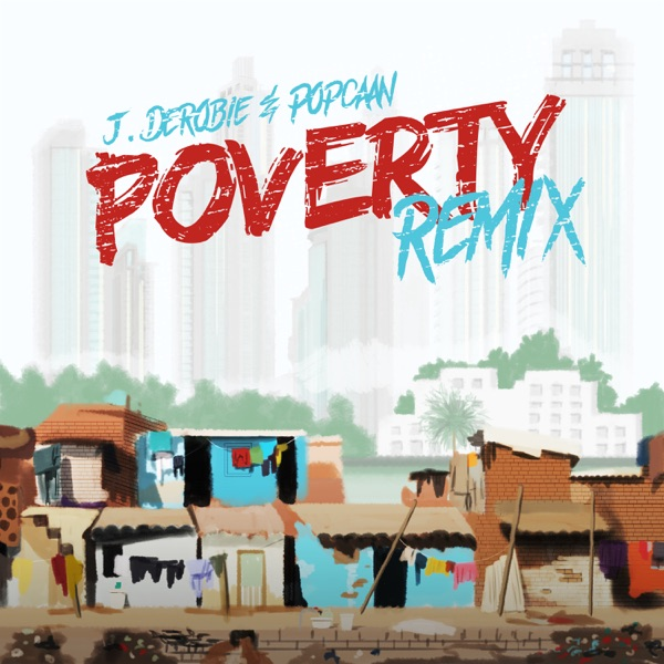 Poverty (Remix) - Single
