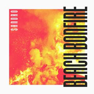 Sandro - Beach Bonfire feat. Dayon