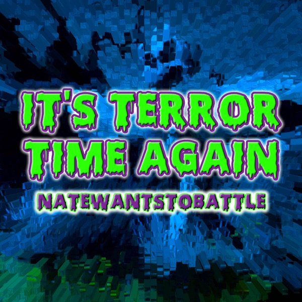 It's Terror Time Again (From