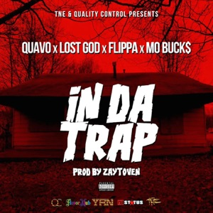 Quavo, Lost God, Flippa & Mo Buck$ - In da Trap