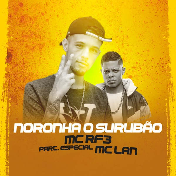 Noronha o Surubão (feat. MC Lan) - Single