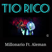 descargar bajar mp3 Millonario Tio Rico (feat. Aleman)