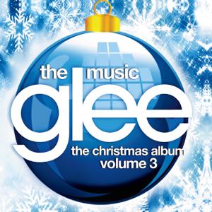Glee Cast - Glee: The Music, The Christmas Album, Vol. 3