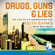 Ben Smith & Keith Banks - Drugs, Guns and Lies