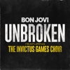 Bon Jovi - Unbroken (feat. The Invictus Games Choir) artwork
