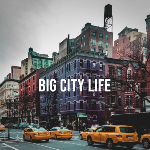 Urban Sounds - Big City Life: Well-known Sound for the City Hunters on the Go