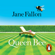 Jane Fallon - Queen Bee