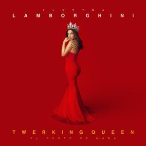 Elettra Lamborghini - Twerking Queen (El Resto Es Nada)