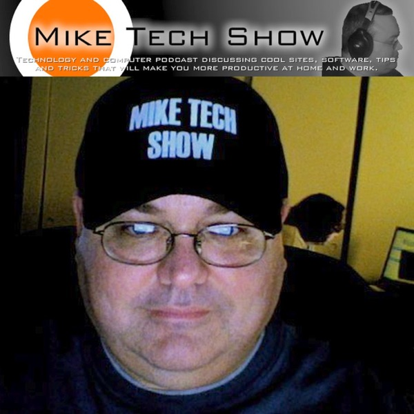 Mike Tech Show Podcast