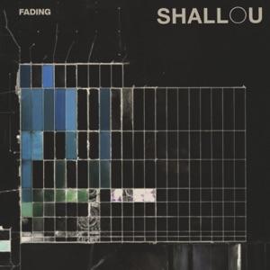 Shallou - Fading
