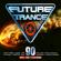 Verschiedene Interpreten - Future Trance 90