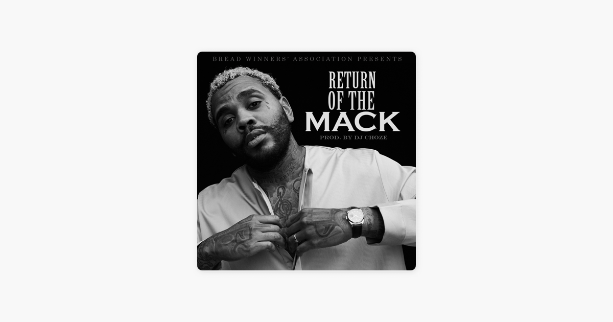 Return of the Mack - Single by Kevin Gates