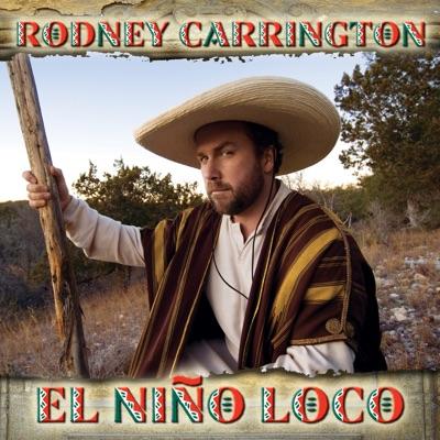 El Nino Loco - Rodney Carrington