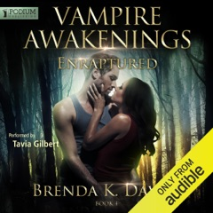 Enraptured: Vampire Awakenings, Book 4 (Unabridged)