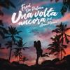 Fred De Palma - Una volta ancora (feat. Ana Mena) artwork