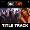 One Day Title Track From One Day Justice Delivered Single