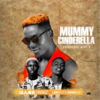 Olajide Parkz - Mummy Cinderrela (feat. Mohbad & Leksyd) - Single