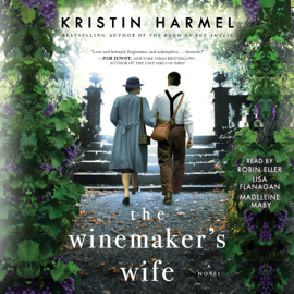 The Winemaker's Wife (Unabridged) - Kristin Harmel MP3 Download