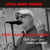 Little Jimmy Breeze - Whiskey Chaser