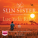 Lucinda Riley - The Sun Sister: She must find out who she is before stepping into the sun