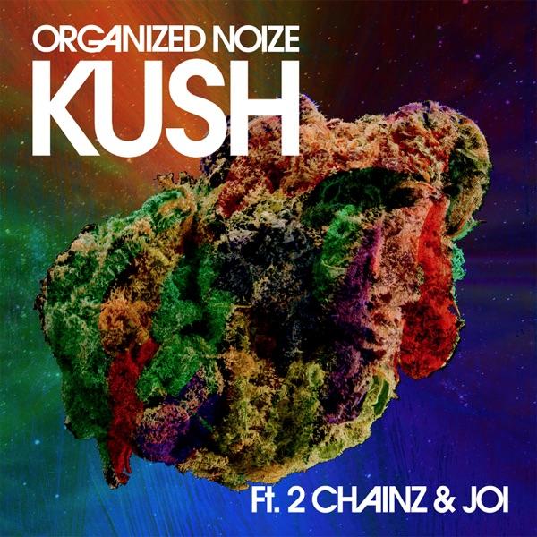 Kush (feat. 2 Chainz & Joi) - Single