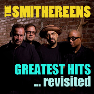 The Smithereens - Greatest Hits... Revisited