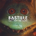UK Top 10 Alternative Songs - Can't Fight This Feeling (feat. London Contemporary Orchestra) - Bastille
