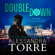 Alessandra Torre - Double Down