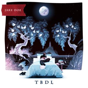 Jake Doe - Tbdl - EP