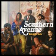 Keep On - Southern Avenue - Southern Avenue