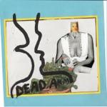 Dead Arm - It's Not as If