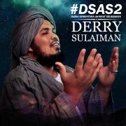 Dsas 2 (Dunia Sementara Akhirat Selamanya 2) - Derry Sulaiman - Derry Sulaiman