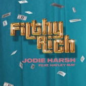 Jodie Harsh featuring Hayley May - Filthy Rich  feat. Hayley May