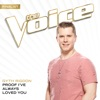 Proof I ve Always Loved You The Voice Performance Single