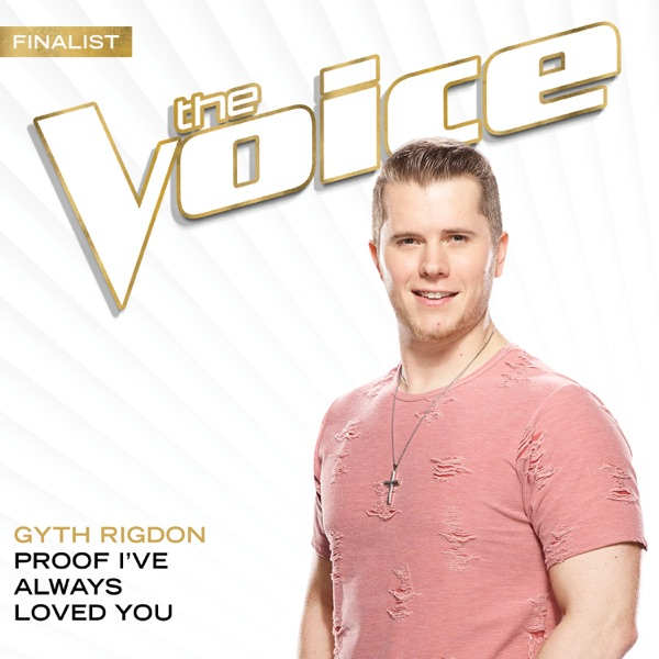 Proof I've Always Loved You (The Voice Performance) - Single