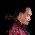 Johnny Rawls - I Miss Otis Clay