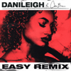DaniLeigh - Easy (Remix) [feat. Chris Brown]  artwork