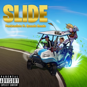 Slide (feat. Quando Rondo) - Single Mp3 Download