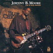 Johnny B. Moore - If You Don't Put Nothin' In It